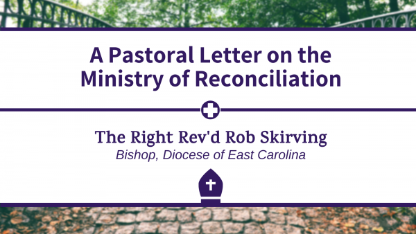 Bishop Skirving's Pastoral Letter on the Ministry of Reconciliation